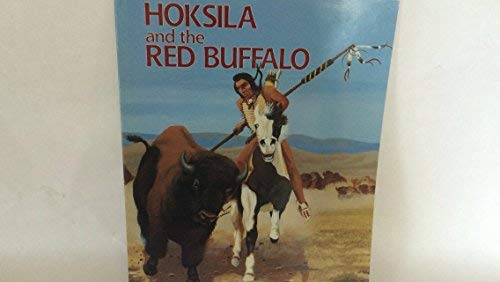 Hoksila and the Red Buffalo: Moses Nelson Big
