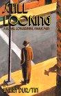 Still Looking: A Novel Concerning Single Men: Durstin, Larry