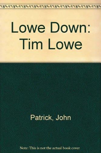 Lowe Down: Tim Lowe