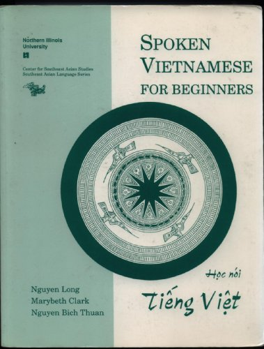 9781877979330: Spoken Vietnamese for Beginners (Tapes only) (Centre for Southeast Asian studies, southeast Asian language series, Vietnamese language series)