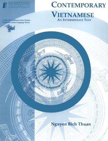 9781877979460: Contemporary Vietnamese: An Intermediate Text (Book + audio) (Southeast Asian Language Text Series) (English and Vietnamese Edition)