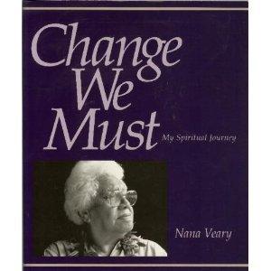 9781877982071: Change We Must: My Spiritual Journey