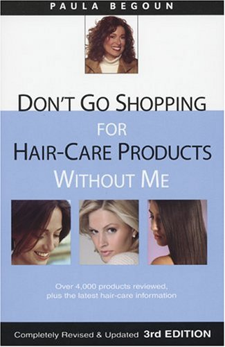 9781877988318: Don't Go Shopping for Hair-Care Products Without Me: Over 4,000 Products Reviewed, Plus the Latest Hair-Care Information