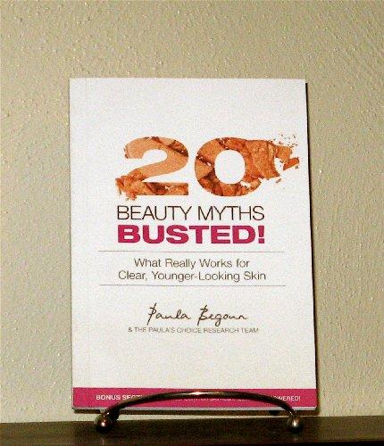 20 Beauty Myths Busted: Paula Begoun, The Paula's Choice Research Team