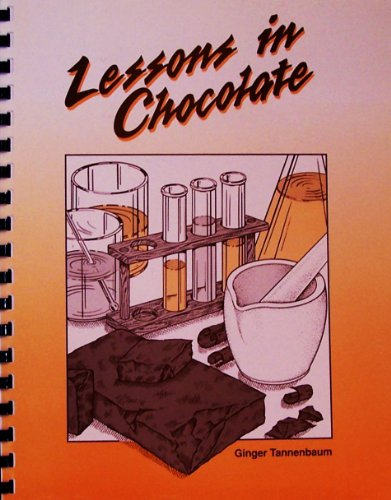 9781877991295: Lessons in chocolate: A unit developed for high school chemistry students