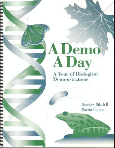 9781877991608: A demo a day: A year of biological demonstrations