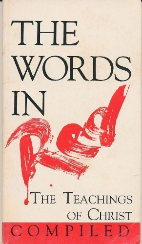 9781877994012: The Words in Red: The Teachings of Christ Compiled