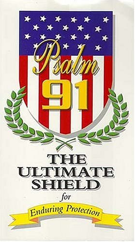 9781877994081: Psalm 91 - The Ultimate Shield