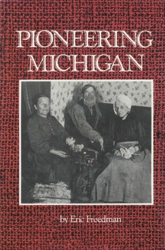 9781878005236: Pioneering Michigan
