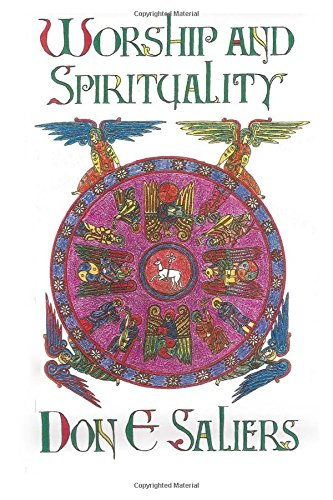 Worship & Spirituality: Saliers, Don E.