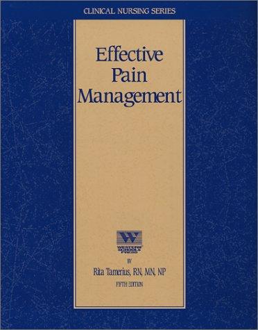 9781878025623: Effective Pain Management (Nursing CEU Course)