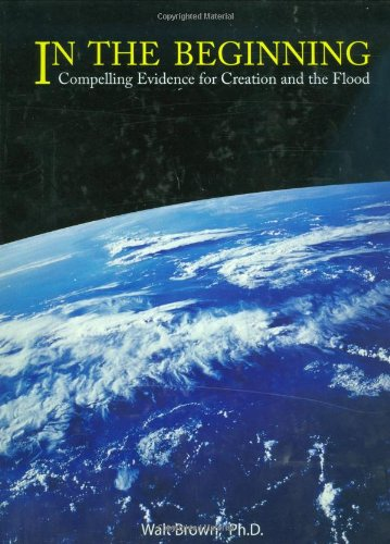 9781878026095: In the Beginning: Compelling Evidence for Creation and the Flood (8th Edition)