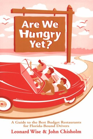 9781878044235: Are We Hungry Yet?: A Guide to the Best Budget Restaurants for Florida-Bound Drivers