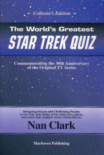 The World's Greatest Star Trek Quiz, Collector's Edition: Clark, Nan