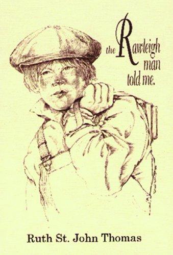 9781878044341: The Rawleigh Man Told Me