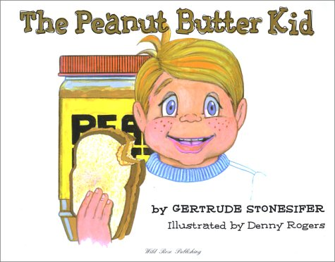 The Peanut Butter Kid: Gertrude Stonesifer