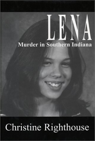 9781878044730: Lena: Murder in Southern Indiana
