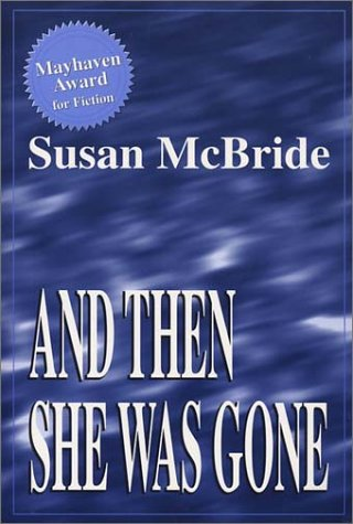 And Then She Was Gone: McBride, Susan