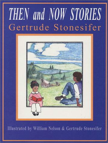 Then and Now Stories: Gertrude Stonesifer
