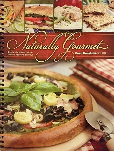 9781878046598: Naturally Gourmet
