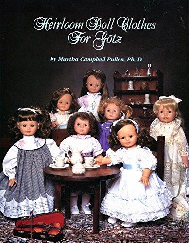 Heirloom Doll Clothes for Gotz,SIGNED: Pullen, Martha C.; Cooper, Jack