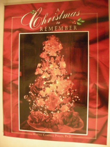 A Christmas to Remember : Martha's Sewing: Martha C. Pullen