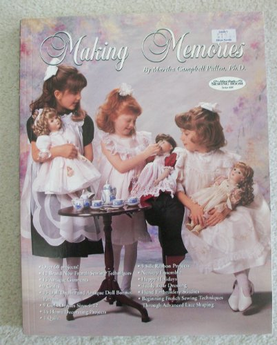 9781878048110: Making Memories: Martha's Sewing Room Series 600