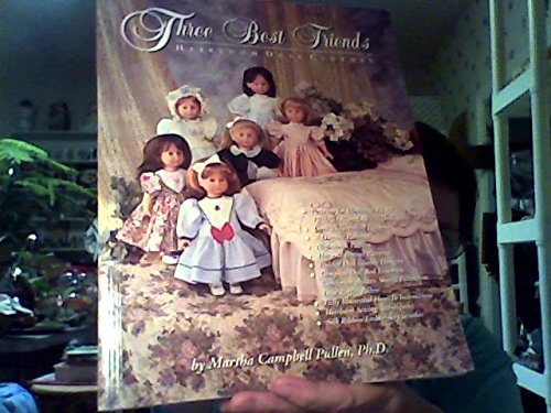 Three best friends heirloom doll clothes (1878048163) by Martha Campbell Pullen