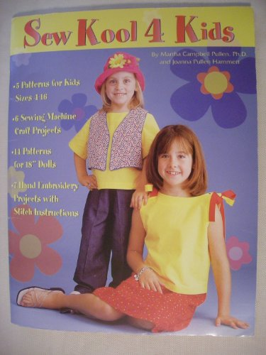 Sew Kool 4 Kids: Ph.D. Martha Campbell Pullen
