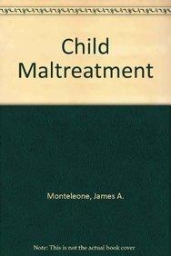 9781878060136: Child Maltreatment