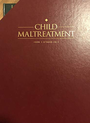 Child Maltreatment: A Clinical Guide and Reference and a Comprehensive Phtographic Reference ...