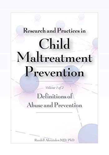 9781878060396: Research and Practices in Child Maltreatment Prevention, Volume 1; Definitions of Abuse and Prevention