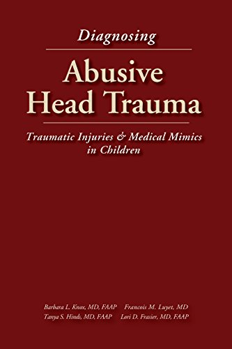 9781878060402: Diagnosing Abusive Head Traum: Traumatic Injuries & Medical Mimics: Medical, Legal and Forensic Issues