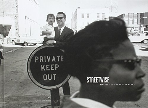 STREETWISE: MASTERS OF 60'S PHOTOGRAPHY