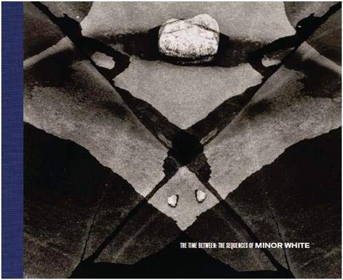 9781878062024: The Time Between: The Sequences of Minor White