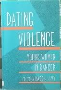 9781878067036: Dating Violence: Young Women in Danger (New Leaf Series)
