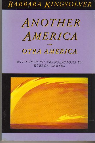 Another America/Otra America (Signed): Kingsolver, Barbara