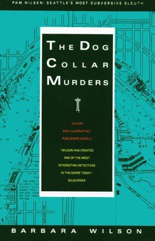 The Dog Collar Murders (Wilson, Barbara): Wilson, Barbara