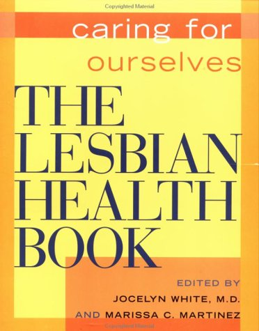 9781878067319: The Lesbian Health Book: Caring for Ourselves