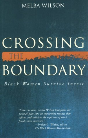 9781878067425: Crossing the Boundary: Black Women Survive Incest