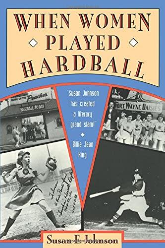 9781878067432: When Women Played Hardball