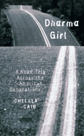 9781878067845: Dharma Girl: A Road Trip Across the American Generations