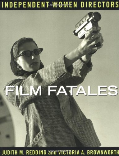 9781878067975: Film Fatales: Independent Women Directors