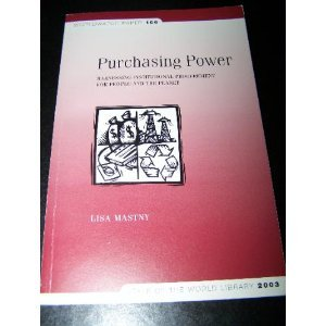 9781878071705: Purchasing Power: Harnessing Institutional Procurement for People and the Planet (Worldwatch Paper, 166)
