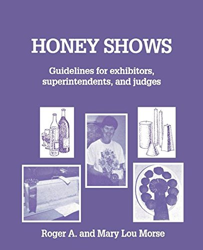 9781878075079: Honey Shows: Guidelines for exhibitors, superintendents and judges