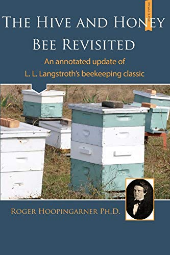 The Hive and the Honey Bee Revisited: Hoopingarner, Roger