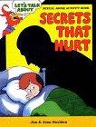 9781878076281: Secrets That Hurt