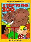 A Trip to the Zoo (9781878076397) by Jim Boulden