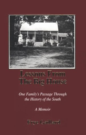 9781878086358: Lessons from the Big House: One Family's Passage Through the History of the South