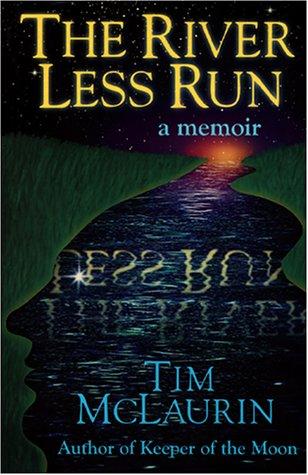 9781878086853: The River Less Run: A Memoir